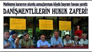 DANİŞMENTLİLERİN HUKUK ZAFERİ!