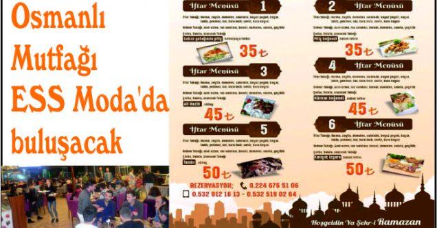 Osmanlı Mutfağı ESS Moda'da buluşacak