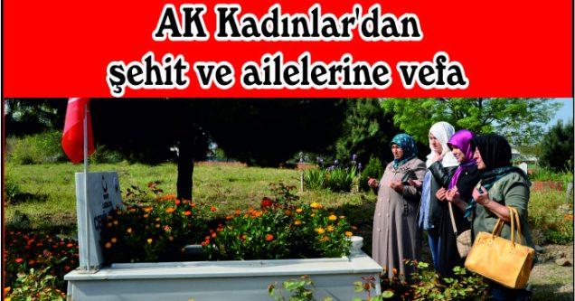 AK Kadınlar'dan şehit ve ailelerine vefa