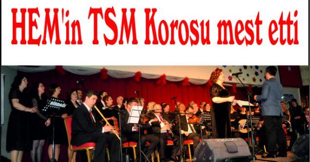 HEM'in TSM Korosu mest etti