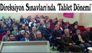 Direksiyon Sınavları'nda 'Tablet Dönemi'