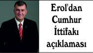 Erol'dan Cumhur İttifakı açıklaması