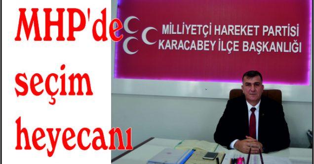 MHP'de seçim heyecanı