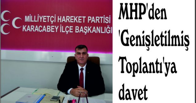 MHP'den 'Genişletilmiş Toplantı'ya davet