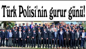 Türk Polisi'nin gurur günü!