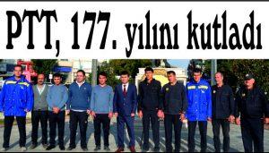 PTT, 177. yılını kutladı