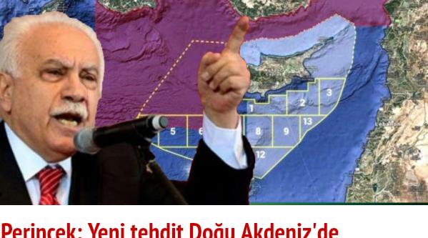 """Perinçek;  """"Yeni tehdit  doğu Akdeniz'de  yoğunlaşıyor"""""""