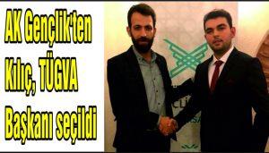 AK Gençlik'ten  Kılıç, TÜGVA  Başkanı seçildi