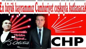 'En büyük bayramımız Cumhuriyet coşkuyla kutlanacak'