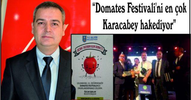 """""""Domates Festivali'ni en çok Karacabey hakediyor"""""""