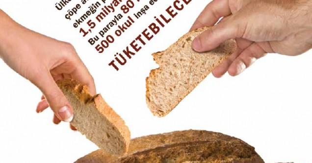 """""""Ekmek İsrafına Dur!"""""""