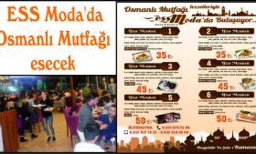 ESS Moda'da Osmanlı Mutfağı esecek