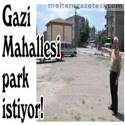 Gazi Mahallesi park istiyor!