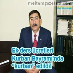 """Ek ders ücretleri Bayram'da """"kurban"""" edildi!"""