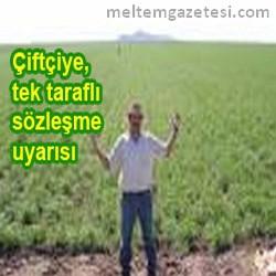 Çiftçiye, tek taraflı sözleşme uyarısı