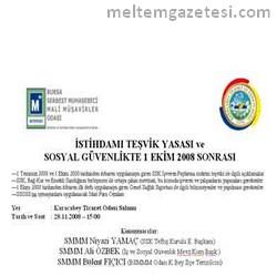 """""""İstihdam Teşvik Yasası ve Sosyal Güvenlikte 1 Ekim Sonrası"""" konu"""