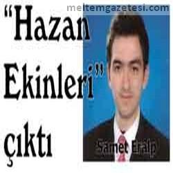 """""""Hazan Ekinleri"""" çıktı"""