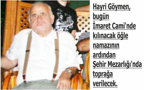 Hayri Göymen'i kaybettik