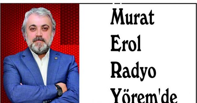 Murat Erol Radyo Yörem'de