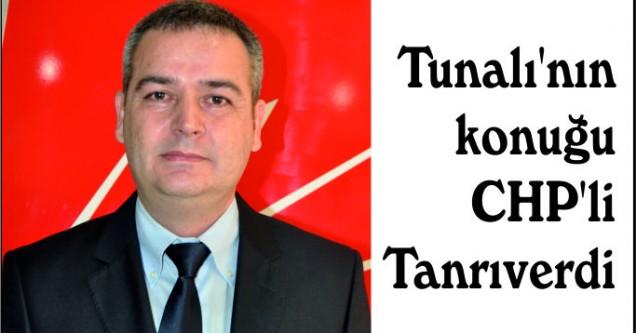 Tunalı'nın konuğu  CHP'li Tanrıverdi