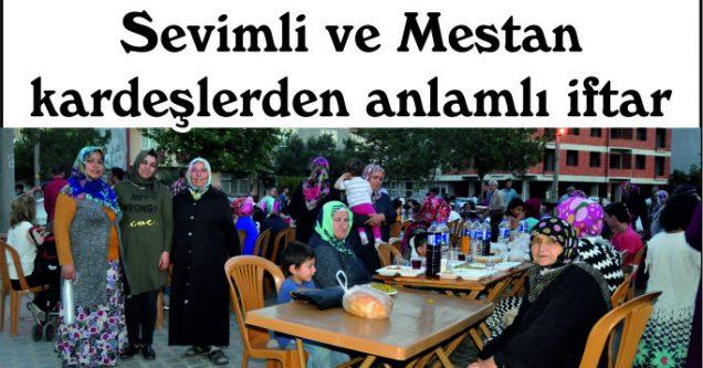 Sevimli ve Mestan kardeşlerden anlamlı iftar