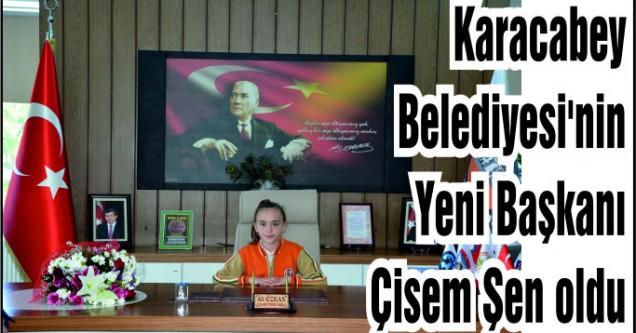 Karacabey Belediyesi'nin Yeni Başkanı Çisem Şen oldu
