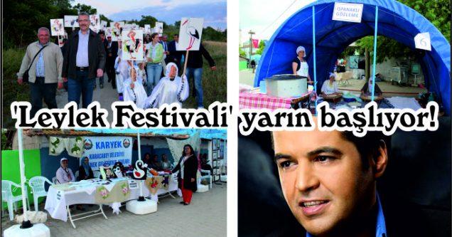 'Leylek Festivali' yarın başlıyor!
