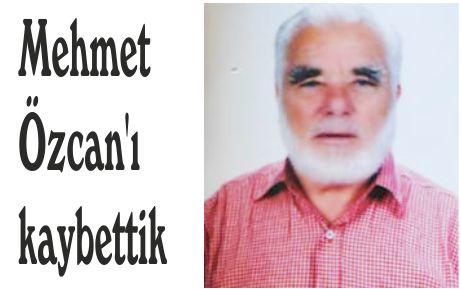 Mehmet Özcan'ı kaybettik