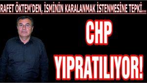 CHP YIPRATILIYOR!