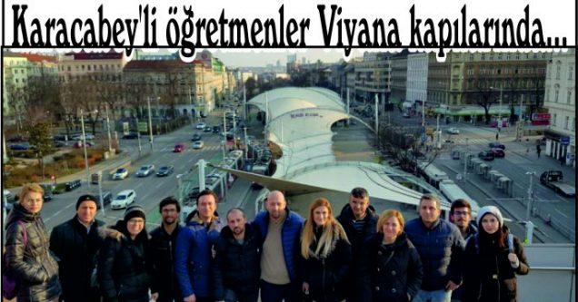 Karacabey'li öğretmenler Viyana kapılarında…