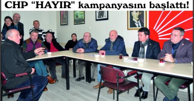 """CHP """"HAYIR"""" kampanyasını başlattı!"""
